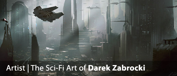 The Amazing Sci-Fi Art of Darek Zabrocki