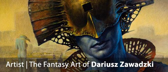 The Fantasy Art of Dariusz Zawadzki