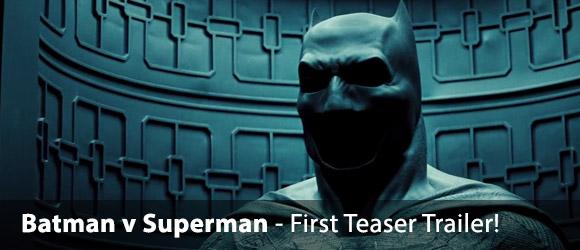 Batman v Superman: Dawn of Justice - First Teaser Trailer