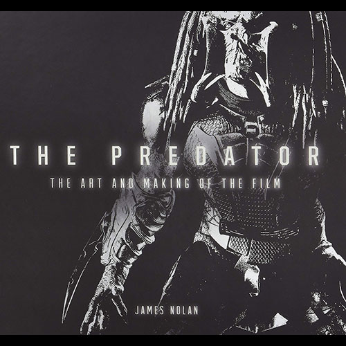 The Art and Making of the Predator