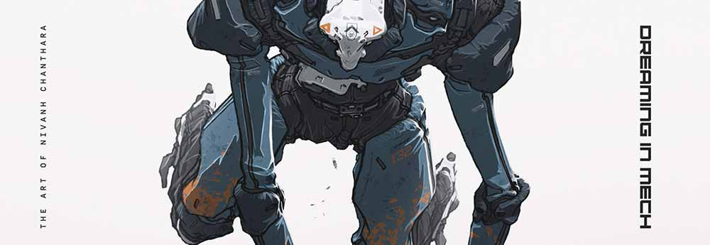 Dreaming in Mech: The Art of Nivanh Chanthara Book Review